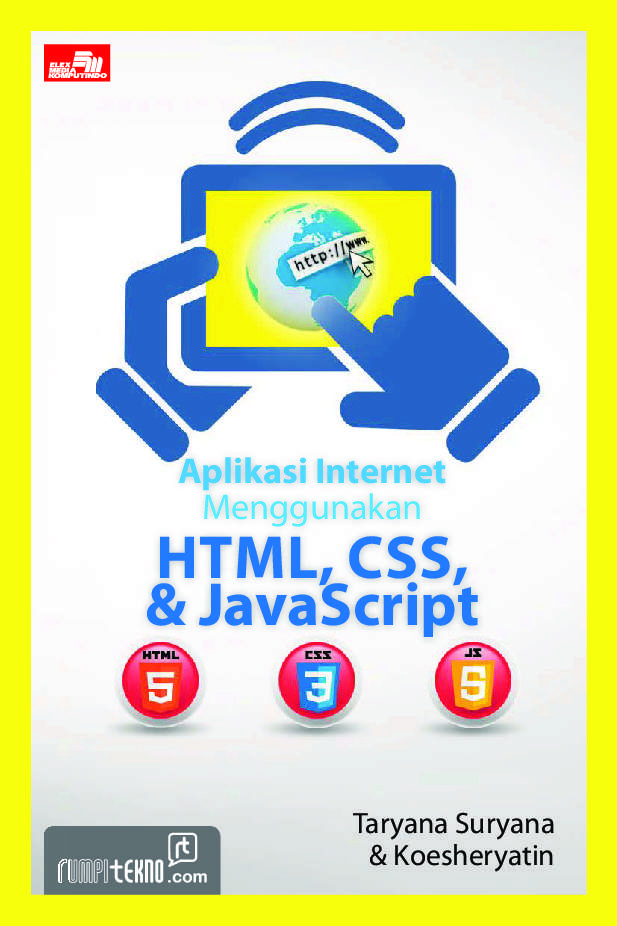 Aplikasi Internet Menggunakan HTML, CSS dan Java Script